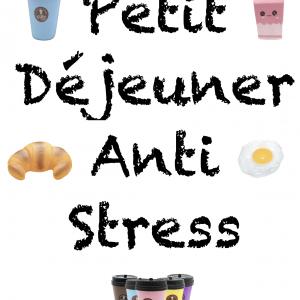 Petit Déjeuner Anti Stress